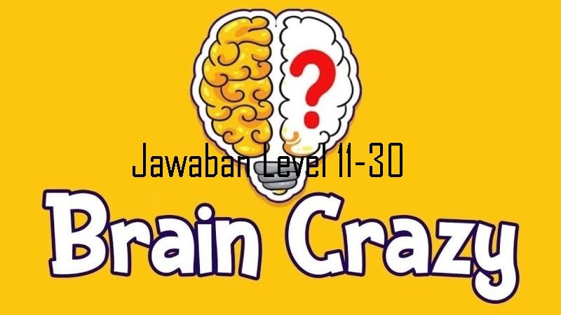 Jawaban Level 11-30 Brain Crazy